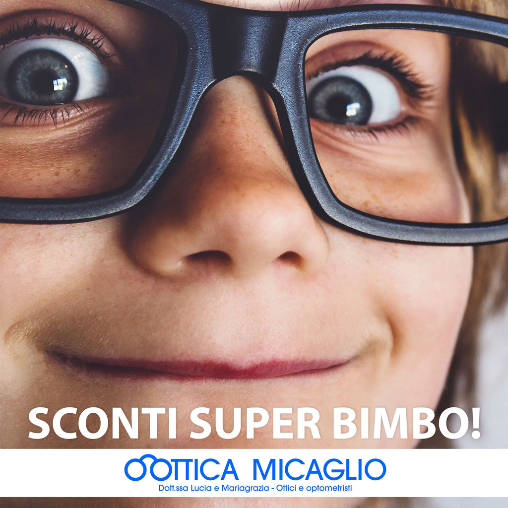 Sconti Super Bimbo! Promo marzo 2020 di Ottica Micaglio